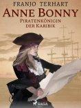 eBook: Anne Bonny - Piratenkönigin der Karibik