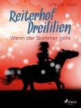 eBook: Reiterhof Dreililien 8 - Wenn der Sommer geht