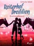 eBook: Reiterhof Dreililien Sammelband