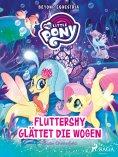 eBook: My Little Pony - Beyond Equestria - Fluttershy glättet die Wogen
