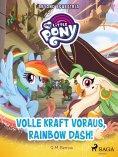 eBook: My Little Pony - Beyond Equestria - Volle Kraft voraus, Rainbow Dash!