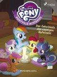 eBook: My Little Pony - Ponyville Mysteries - Das Geheimnis des rostigen Hufeisens