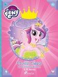 eBook: My Little Pony - Prinzessin Cadance und das Gartenfest der Herzen