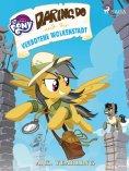 eBook: My Little Pony - Daring Do und die verbotene Wolkenstadt
