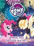 eBook: My Little Pony - Beyond Equestria: Pinkie Pies großer Auftritt