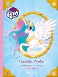 eBook: My Little Pony - Prinzessin Celestia und die Reise nach Monacolt