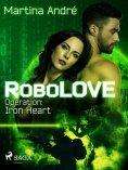 eBook: RoboLOVE #1 - Operation: Iron Heart