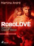 ebook: Robolove #2 - Operation: Copper Blood