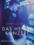 eBook: Das heiße Konzert: Erotische Novelle