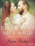 eBook: Des Propstes neue Magd: Erotische Novelle