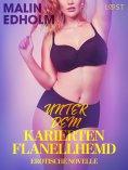 eBook: Unter dem karierten Flanellhemd: Erotische Novelle