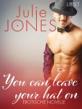 eBook: You can leave your hat on - Erotische Novelle