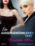 eBook: Ein außergewöhnlicher Chef - Erotische Novelle