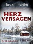 eBook: Herzversagen - Ein Schweden-Krimi