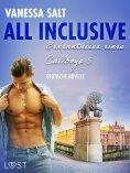 eBook: All inclusive: Bekenntnisse eines Callboys 5 - Erotische Novelle