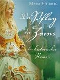 eBook: Der Pflug des Zorns - Ein historischer Roman