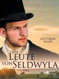 eBook: Die Leute von Seldwyla - 1. Teil