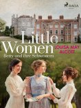 eBook: Little Women - Betty und ihre Schwestern