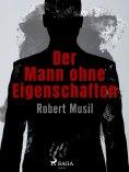 ebook: Der Mann ohne Eigenschaften