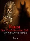 eBook: Faust. Der Tragödie erster Teil