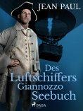 eBook: Des Luftschiffers Giannozzo Seebuch