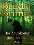 eBook: Der Zaunkönig und der Bär