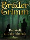 eBook: Der Wolf und der Mensch