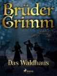 eBook: Das Waldhaus
