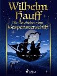 ebook: Die Geschichte vom Gespensterschiff