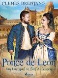 ebook: Ponce de Leon. Ein Lustspiel in fünf Aufzügen