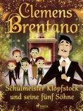 ebook: Schulmeister Klopfstock und seine fünf Söhne