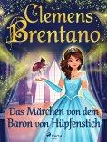 ebook: Das Märchen von dem Baron von Hüpfenstich
