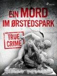 eBook: Ein Mord im Ørstedspark