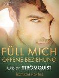 eBook: Füll mich – Offene Beziehung – Erotische Novelle