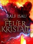 eBook: Der Feuerkristall