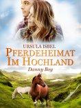 eBook: Pferdeheimat im Hochland - Danny Boy
