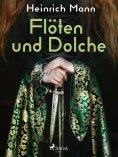 eBook: Flöten und Dolche