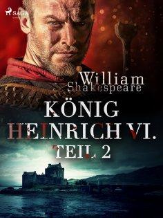 eBook: König Heinrich VI. - Teil 2