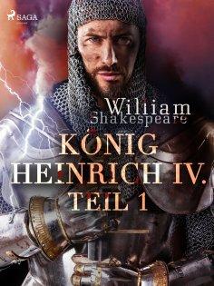 ebook: König Heinrich IV. - Teil 1
