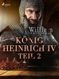 eBook: König Heinrich IV. - Teil 2