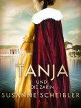 eBook: Tanja und die Zarin