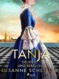 eBook: Tanja - Geliebte und Rebellin