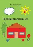 eBook: Familiesommerhuset