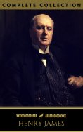 eBook: Henry James: The Complete Collection (Golden Deer Classics)