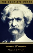 eBook: Mark Twain: The Complete Works (Golden Deer Classics)