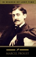 ebook: Marcel Proust: In Search of Lost Time [volumes 1 to 7] (Golden Deer Classics)