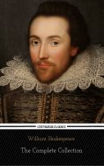 ebook: William Shakespeare: The Complete Collection (Centaurus Classics) [37 Plays + 160 Sonnets + 5 Poetry