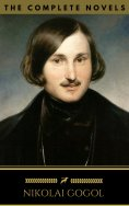 ebook: Nikolai Gogol: The Complete Novels (Golden Deer Classics)