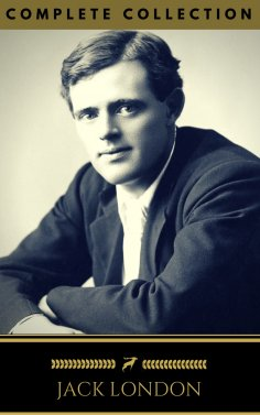 eBook: Jack London: The Collection (Golden Deer Classics) [INCLUDED NOVELS AND SHORT STORIES]