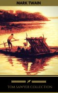 eBook: Tom Sawyer Collection - All Four Books
